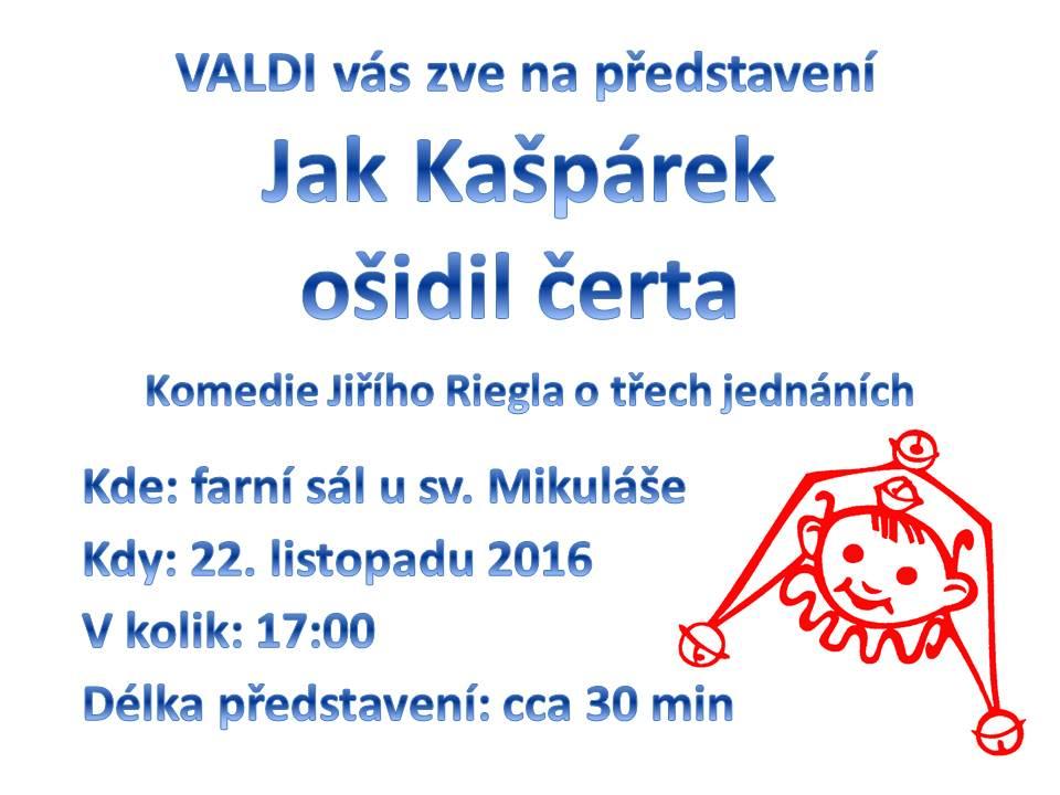 20161122_jak_kasparek_osidil_certa divadlo